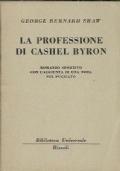 LA PROFESSIONE DI CASHEL BYRON: ROMANZO SPORTIVO CON L'AGGIUNTA DI UNA NOTA SUL PUGILATO
