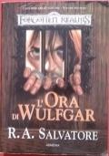 L'ora di Wulfgar (I sentieri delle tenebre Forgotten Realms Vol. II)