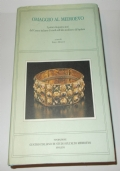 Omaggio al Medioevo i primi cinquanta anni del Centro italiano di studi sull'alto Medioevo di Spoleto