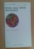 Guida alla nuova sociologia