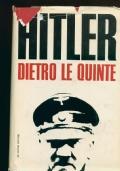 HITLER DIETRO LE QUINTE