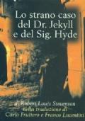 Lo strano casodel Dr. Jekyll e del Sig. Hyde