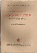 Temi graduali di sintassi e stile dal latino in italiano e dall'italiano in latino