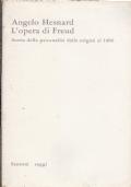 L'opera di Freud - Storia della Psicanalisi dalle origini al 1960