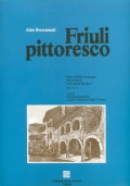 FRIULI PITTORESCO