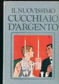 IL NUOVISSIMO CUCCHIAIO D'ARGENTO