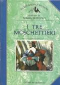 I TRE MOSCHETTIERI (2 volumi - completa)