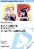 EDUCAZIONE E SOCIETA' COMUNICAZIONALE