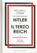 HITLER E IL TERZO REICH vol. 1: Ascesa e trionfo
