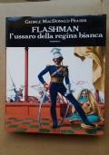 FLASHMAN L'USSARO DELLA REGINA BIANCA