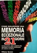 Come Sviluppare Una Memoria Eccezionale in 21 Giorni