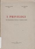 I PRIVILEGI Note di giurisprudenza,di dottrina e di legislazione speciale