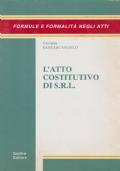 L'ATTO COSTITUTIVO DI S.R.L.
