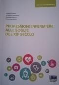professione infermiere: alle soglie del XXI secolo