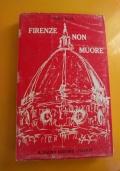 Firenze non muore