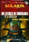 Solaria n° 7 Un secolo di ordinaria follia