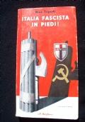 ITALIA FASCISTA IN PIEDI!