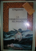 LA CHIAROVEGGENZA NEL PASSATO