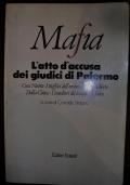 Mafia. L'atto d'accusa dei giudici di Palermo