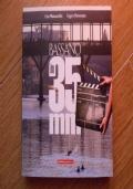 Bassano in 35mm