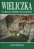 Wieliczka la reggia miniera di salgemma