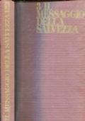 Il Messaggio della Salvezza 3 (Pentateuco, Storia deuteronomistica e cronista)