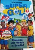 supergol ! campioni del mondo in brasile