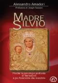 Madre Silvio. Perché la psicologia profonda di Berlusconi è più femminile che maschile