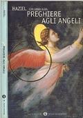 Preghiere agli angeli - Per la salute e la guarigione