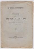 Sul Codice di procedura penale. Discorso dell'Onorevole Raffaele Cotugno pronunziato alla Camera dei Deputati nella 1ª tornata del 24 maggio 1912