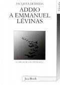 ADDIO A EMMANUEL LÉVINAS