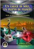 Un calice di soli, un piatto di pianeti. Storie di fantascienza gastronomica