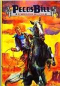 Pecos Bill. Il mitico eroe del Texas