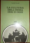La cultura dell'India ieri e  oggi