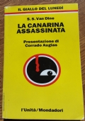 La canarina assassinata - Van Dine S. S.