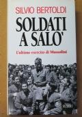 Soldati a Salò - l'ultimo esercito di Mussolini