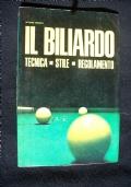 IL BILIARD0 TECNICA - STILE - REGOLAMENTO