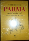 Cortopasso II Parma (quasi una favola)