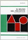 Il segno del presente. Studi di letteratura spagnola
