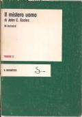 Il mistero uomo. Conferenze Gifford, Università di Edimburgo 1977-78.