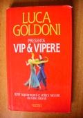 VIP & VIPERE - 1000 soprannomi e veleni raccolti da Dino Biondi
