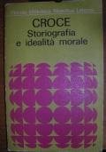 STORIOGRAFIA E IDEALITà MORALE
