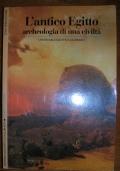 L'ANTICO EGITTO - ARCHEOLOGIA DI UNA CIVILTà