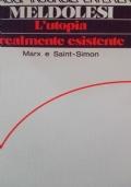L'utopia realmente esistente Marx San Simon