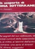 Alla scoperta di Roma sotterranea