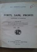 FORTI, SANI, PRONTI