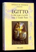 EGITTO - le città, le oasi e la civiltà lungo il grande fiume