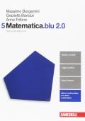 Matematica.blu 2.0 5 + Risorse Digitali Multimediali