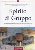 Spirito di Gruppo - Gft, storie di moda, ma soprattutto di persone