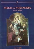 Magica nostalgia - Ecos do Infinito